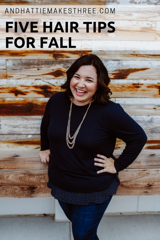 Five Tips Hair tips for fall